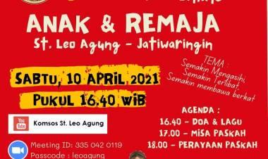 """Misa dan Perayaan Paskah """"ANAK & REMAJA St. Leo Agung – Jatiwaringin"""""""