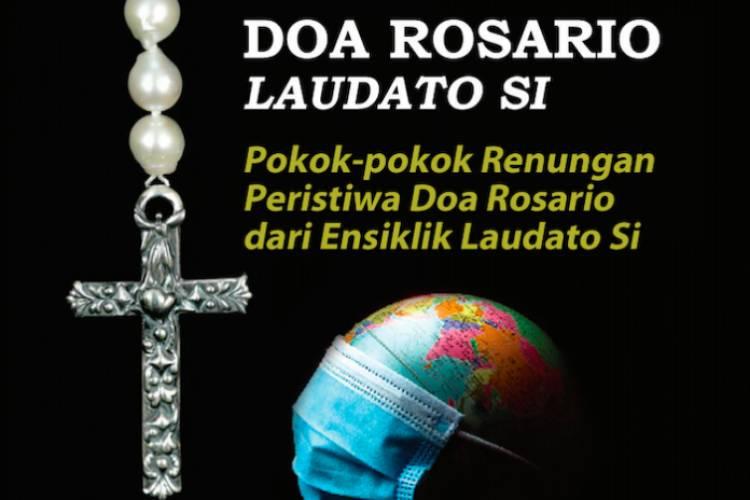 Lewat 'Doa Rosario Laudato Si' Umat Katolik Indonesia Diajak Dalami Pesan Ensklik Laudato Si'