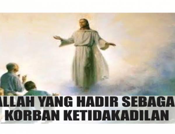 """""""Allah Yang Hadir Sebagai Korban Ketidakadilan"""""""